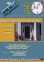 How Do I: Doors Hardware & Locks Home Improvement [DVD]