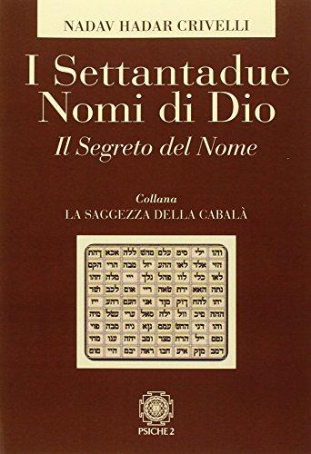 I settantadue nomi di Dio. Il segreto del nome