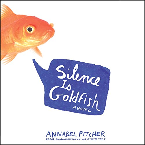Silence Is Goldfish audiobook cover art
