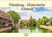 Nuernberg - Historische Altstadt (Wandkalender 2022 DIN A2 quer): Historische Sehenswuerdigkeiten der Nuernberger Altstadt (Monatskalender, 14 Seiten )