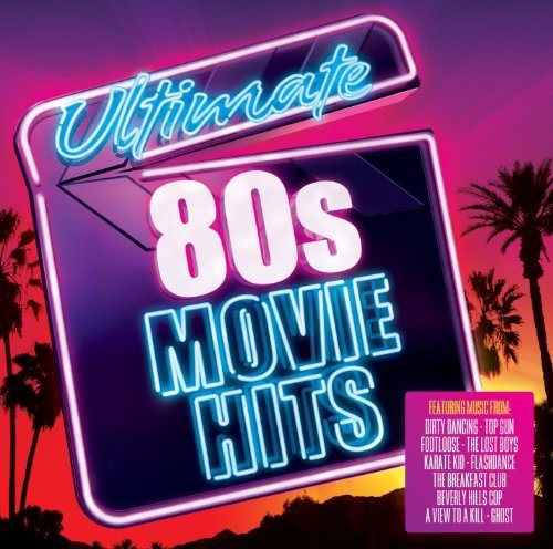 Ultimate 80's Movie Hits / Various