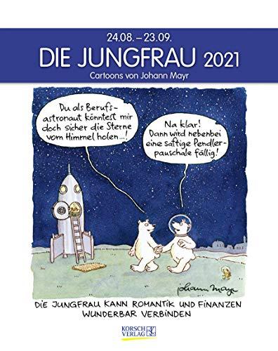 Jungfrau 2021: Sternzeichenkalender-Cartoonkalender als Wandkalender im Format 19 x 24 cm.