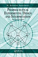 Pharmaceutical Experimental Design and Interpretation