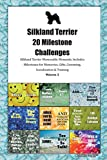 Silkland Terrier 20 Milestone Challenges Silkland Terrier Memorable Moments.Includes Milestones for Memories, Gifts, Grooming, Socialization & Training Volume 2
