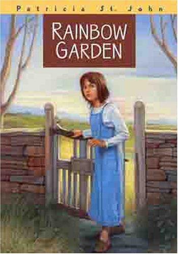 Rainbow Garden (Patricia St John Series)