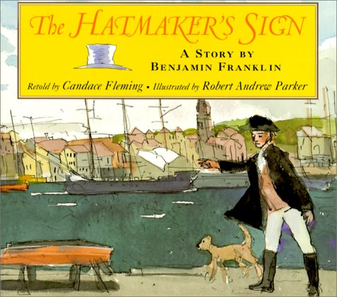 The Hatmaker's Sign: A Story by Benjamin Franklinの詳細を見る