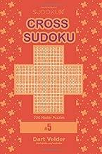 Cross Sudoku - 200 Master Puzzles 9x9 (Volume 5)