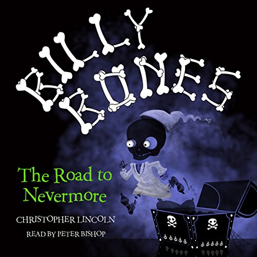 Billy Bones: The Road to Nevermore audiobook cover art
