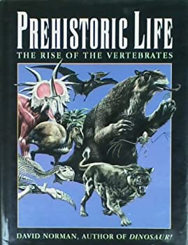 Prehistoric Life: The Rise of the Vertebrates 0671799401 Book Cover