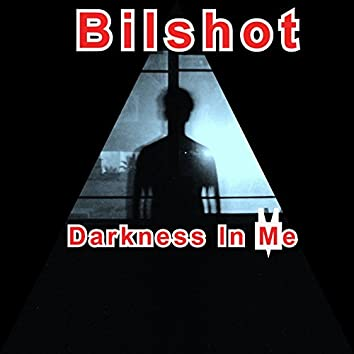 Darkness In Me
