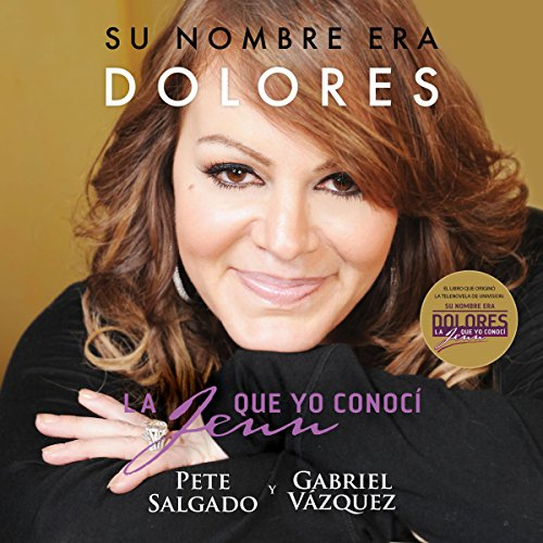 Su nombre era Dolores [Her Name Was Dolores] audiobook cover art