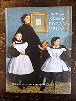 The Private Collection of Edgar Degas 0870997971 Book Cover