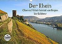 Der Rhein. Oberes Mittelrheintal von Bingen bis Koblenz (Wandkalender 2022 DIN A3 quer): Entdecken Sie den Rhein und seinen wohl romantischsten Abschnitt zwischen Bingen und Koblenz. (Geburtstagskalender, 14 Seiten )