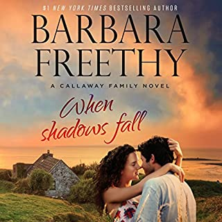 When Shadows Fall     Callaways, Book 7              Written by:                                                                                                                                 Barbara Freethy                               Narrated by:                                                                                                                                 Eva Kaminsky                      Length: 9 hrs and 45 mins     1 rating     Overall 5.0