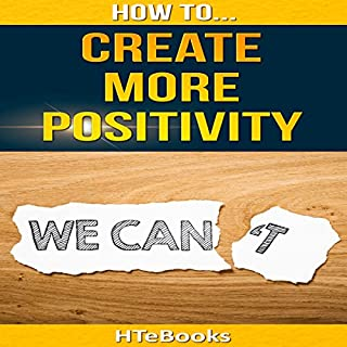 How to Create More Positivity audiobook cover art