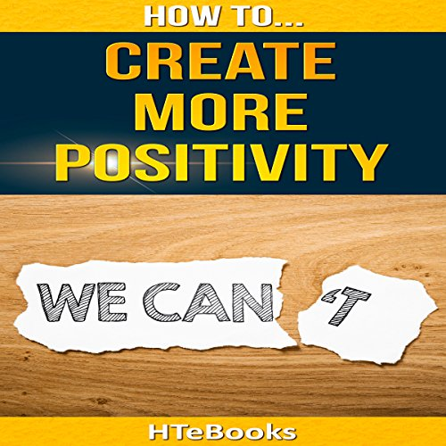 How to Create More Positivity cover art