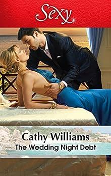 The Wedding Night Debt by [Cathy Williams]