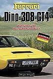 FERRARI DINO 308 GT4: WARTUNGS UND RESTAURIERUNGSBUCH (Deutsche Ausgaben)