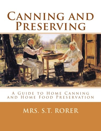 For Sale! Canning and Preserving: A Guide to Home Canning and Home Food Preservation