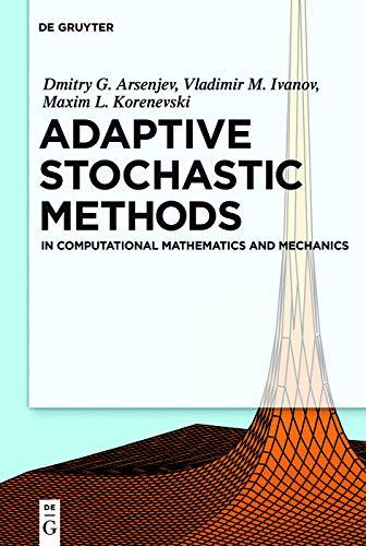 Adaptive Stochastic Methods: In Computational Mathematics and Mechanics (English Edition)