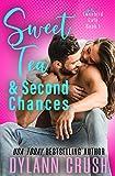 Sweet Tea & Second Chances: A Boy Next Door Small Town Rom Com (Lovebird Café Book 1)