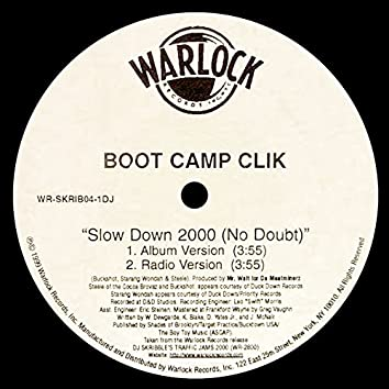 Slow Down 2000 (No Doubt)