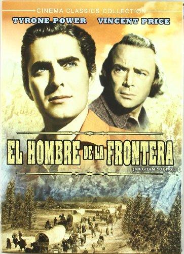 El Hombre De La Frontera (Brigham Young)