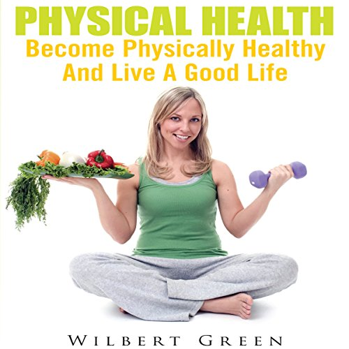 Physical Health audiobook cover art