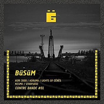 BüSüM Contre Bande #01