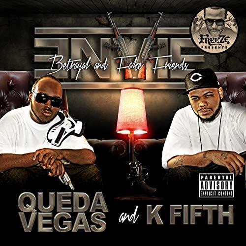Queda Vegas & K Fifth