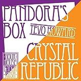 Crystal Republic/Pandora's Box