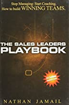 The Sales Leaders Playbook: Stop Managing, Start Coaching 1st edition by Jamail, Nathan (2008) Hardcover