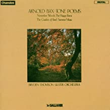 Bax: Tone Poems - November Woods, The Happy Forest, The Garden of Fand, Summer Music