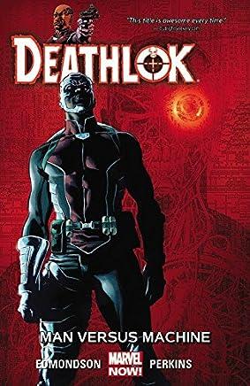 [Deathlok Volume 2: Man versus Machine] (By (artist) Mike Perkins , By (author) Nathan Edmondson) [published: October, 2015]