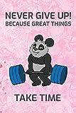 Never Give Up!: Detailliertes Trainingsplan Buch Geschenk Fitness Trainer Personal zur Motivation Bodybuilding Krafttraining und Cardio für Gym Sport ... Notizen I Größe 6 x 9 I 120 Seiten