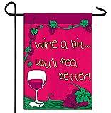 Wine a Bit 12x18in Garden Flag
