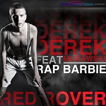Red Rover (feat. Rap Barbie) [Radio Edit]