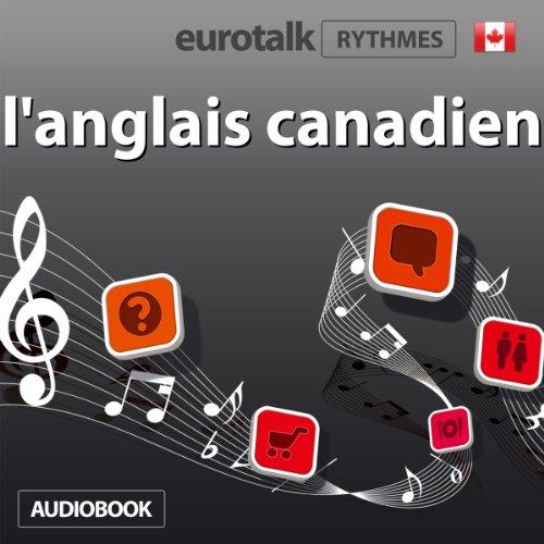 Couverture de EuroTalk Rhythme l'anglais canadien