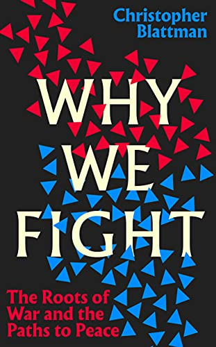 Why We Fight: The Roots of War and the Paths to Peace (English Edition)