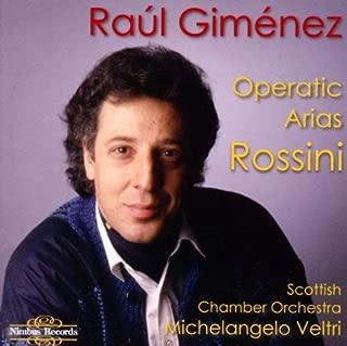 Raúl Giménez - Rossini Operatic Arias