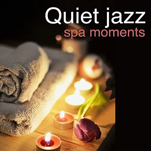 Yoga Jazz Music, Music for Quiet Moments & Spa Smooth Jazz Relax Room