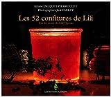 Les 52 confitures de Lili - Tous les secrets du Crêt l'Agneau
