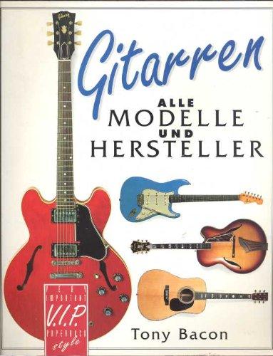 Gitarren: Alle Modelle und Hersteller