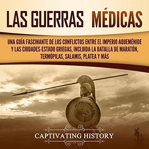 Las guerras médicas [The Medical Wars] cover art