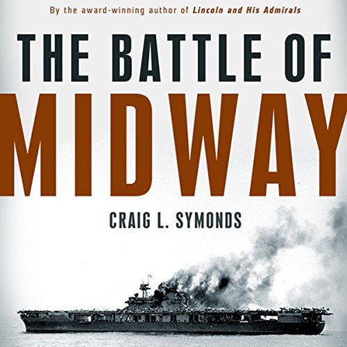The Battle of Midway (Pivotal Moments in American History) audiobook cover art