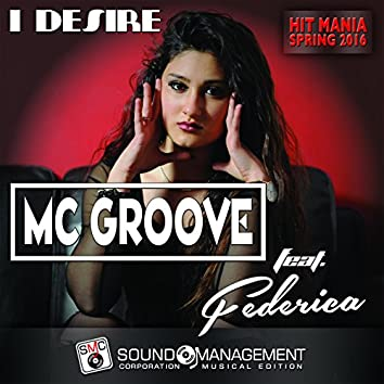 I Desire (feat. Federica) [Hit Mania Spring 2016]
