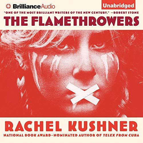 The Flamethrowers audiobook cover art