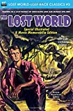 The Lost World, Special Illustrated & Movie Memorabilia Edition (Lost World-Lost Race Classics)