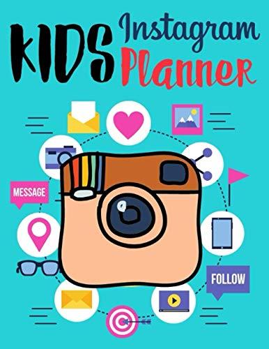 Kids Instagram Planner: IG Social Media Management Planner Keep track of Instagram posts with Post number, Post Date, Notes 8.5