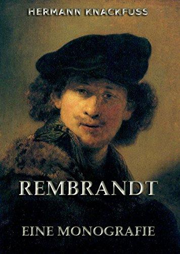 Rembrandt - Eine Monografie